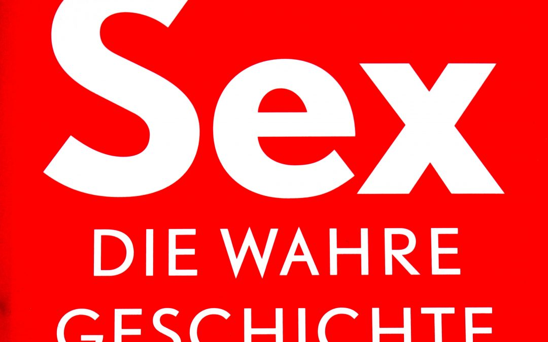Sex – Die wahre Geschichte (der Polyamorie)